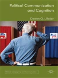 Political Communication and Cognition