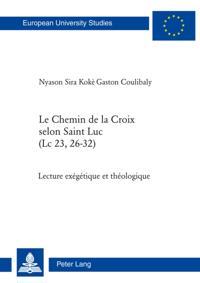 Le Chemin de la Croix selon Saint Luc (Lc 23, 26-32)