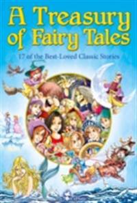 Treasury of Fairy Tales. 17 of the Best-Loved Classic Stories