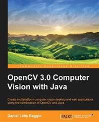 OpenCV 3.0 Computer Vision With Java