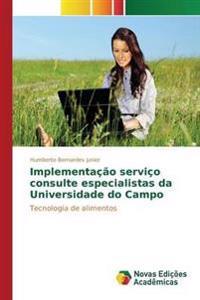 Implementacao Servico Consulte Especialistas Da Universidade Do Campo
