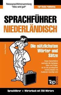 Sprachfuhrer Deutsch-Niederlandisch Und Mini-Worterbuch Mit 250 Wortern