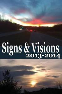 Signs & Visions 2013 - 2014