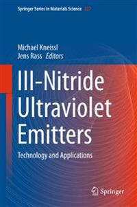 III-Nitride Ultraviolet Emitters: Technology and Applications
