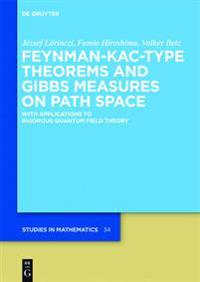 Feynman-Kac-Type Theorems and Gibbs Measures on Path Space