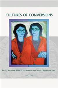 Cultures of Conversions