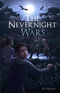 The Nevernight Wars: Book One: Toby's Gift
