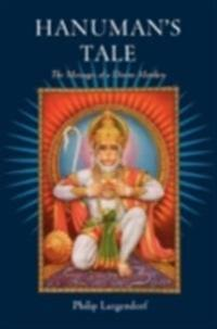 Hanumans Tale: The Messages of a Divine Monkey
