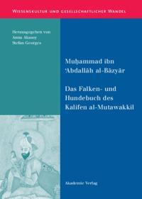 Das Falken- und Hundebuch des Kalifen al-Mutawakkil