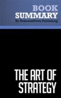 Summary : The Art Of Strategy - Avinash Dixit and Barry Nalebuff