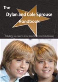 Dylan and Cole Sprouse Handbook - Everything you need to know about Dylan and Cole Sprouse