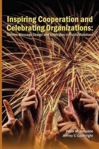 Inspiring Cooperation and Celebrating Organizations