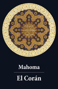 El Coran (texto completo, con indice activo)