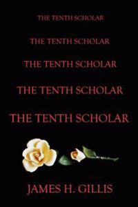 The Tenth Scholar