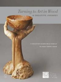 Turning to Art in Wood