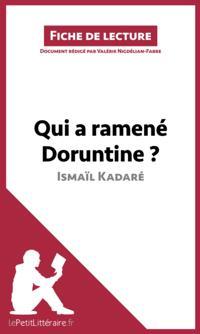 Qui a ramene Doruntine ? d'Ismail Kadare (Fiche de lecture)