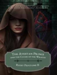 Avestan Prince and the Cloak of the Wraith
