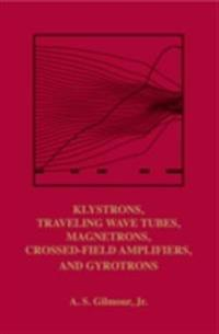 Klystrons, Traveling Wave Tubes, Magnetrons, Crossed-Field Amplifiers, and Gyrotrons
