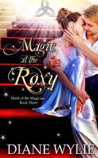 Magic at the Roxy