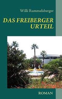 Das Freiberger Urteil