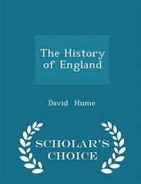 The History of England - Scholar's Choice Edition