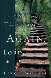 Here I Am Again, Lord