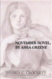 November Novel, by Assia Greene