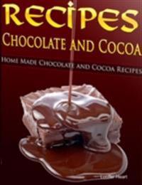 Recipes Chocolate and Cocoa - Home Made Chocolate and Cocoa Recipes