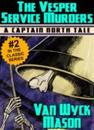 Captain Hugh North 02: The Vesper Service Murders