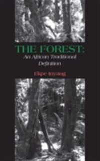 Forest: An African Traditional Definition
