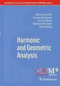 Harmonic and Geometric Analysis