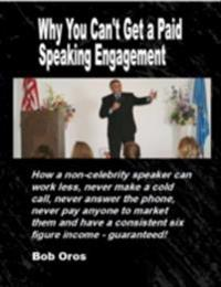 Why You Can't Get a Paid Speaking Engagement