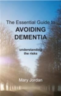 Essential Guide to Avoiding Dementia