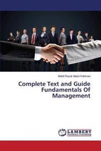 Complete Text and Guide Fundamentals of Management