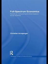 Full-Spectrum Economics