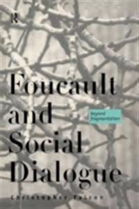 Foucault and Social Dialogue