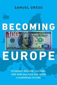 Becoming Europe
