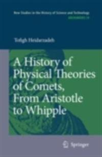 History of Physical Theories of Comets, From Aristotle to Whipple