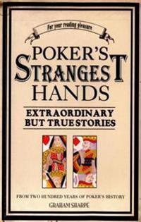 Poker's Strangest Hands