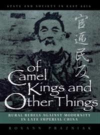 Of Camel Kings and Other Things