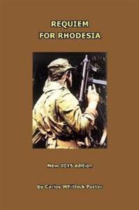 Requiem for Rhodesia