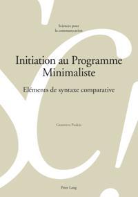 Initiation au Programme Minimaliste