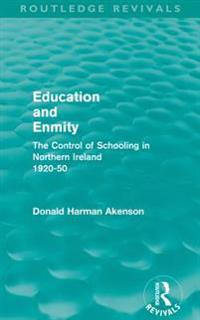 Education and Enmity (Routledge Revivals)