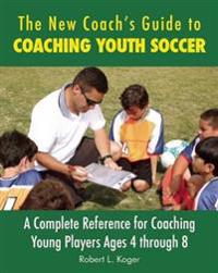 New Coach's Guide to Coaching Youth Soccer