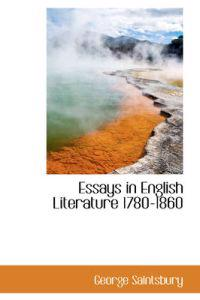 Essays in English Literature 1780-1860
