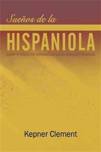 Suenos de la Hispaniola