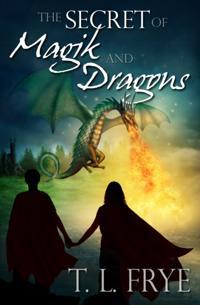 Secret of Magik and Dragons