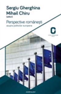 Perspective romanesti asupra politicilor europene. Programele electorale ale partidelor romanesti la alegerile europene din 2014