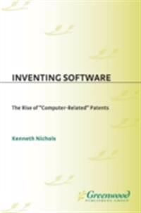 Inventing Software: The Rise of Computer-Related Patents
