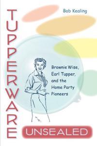 Tupperware Unsealed